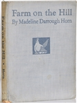 Madeline Horns, Farm on the Hill, First Edition 1936 Illustrated and signed by Grant Wood