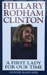 "Hillary Clinton Signed Book  ""A First Lady for Our Time"""
